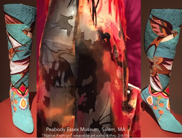 "Peabody Essex Museum; ""Native Fashion"""